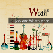 WFDU HD2 - Jazz & What's More