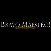 Bravo Maestro