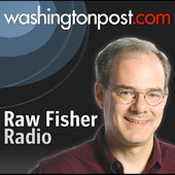 Washington Post - Raw Fisher Radio