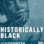 Historically Black