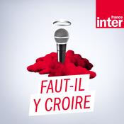 France Inter - Faut-il y croire