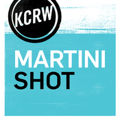 KCRW Martini Shot