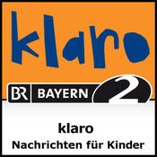Bayern 2 - Klaro - Nachrichten für Kinder