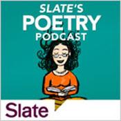 Slate's Poetry Podcast