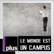 France Culture  -  LE MONDE EST UN CAMPUS