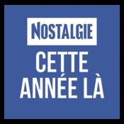 NOSTALGIE CETTE ANNEE LA