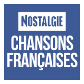 Nostalgie Chansons Françaises
