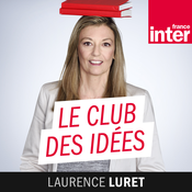 France Inter - Le club des idées