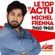 Michel Frenna - Le top de l\'actu de Rire & Chansons