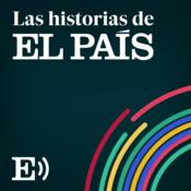Las Historias de EL PAÍS