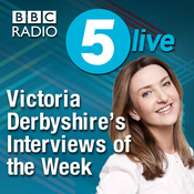 Victoria Derbyshire's Interviews of the Week