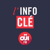 L\'Info Clé OUI FM