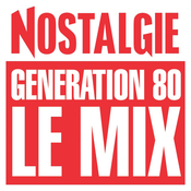 NOSTALGIE GENERATION 80 LE MIX