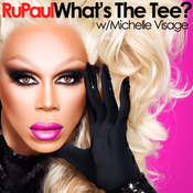 RuPaul: What\'s The Tee?