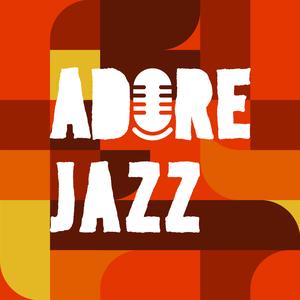 1 FM - Adore Jazz radio stream - Listen online for free