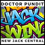 Doctor Pundit New Jack Central