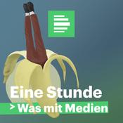 Eine Stunde Was mit Medien - Deutschlandfunk Nova