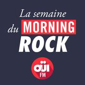 La Semaine du Morning Rock OUI FM