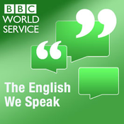 The English We Speak - BBC Radio