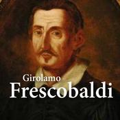 CALM RADIO - Girolamo Frescobaldi