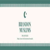 Brandon Muslims Radio