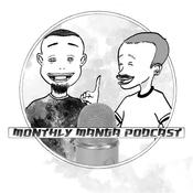 Monthly Manga Podcast