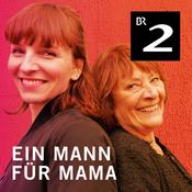 Ein Mann für Mama - Bayern 2