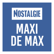 NOSTALGIE MAXI DE MAX