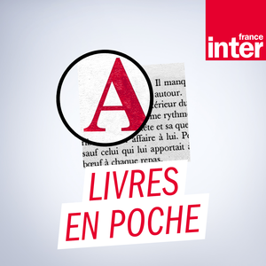 France Inter Livres En Poche Podcast Listen Online For Free