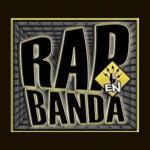 Rap en Banda Radio radio stream - Listen online for free